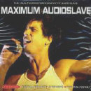 "Audioslave album: ""Maximum Audioslave"""