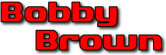 Bobby Brown - booking information