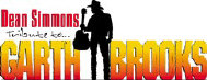 Dean Simmons, Tribute to Garth Brooks -- logo - booking information