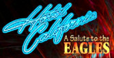 Hotel California, Tribute to The Eagles -- booking information